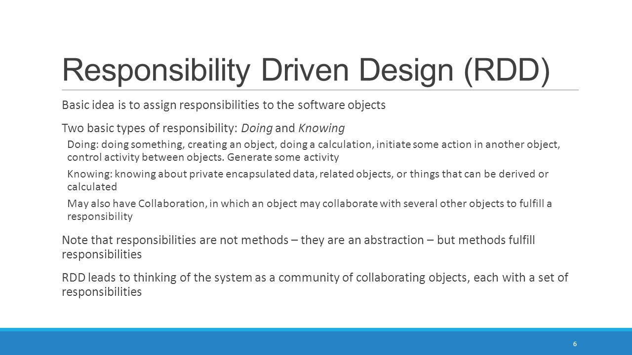 Responsibility Driven Design (RDD)