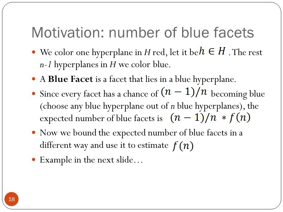 Motivation: number of blue facets