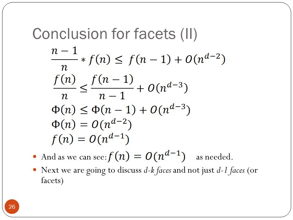 Conclusion for facets (II)