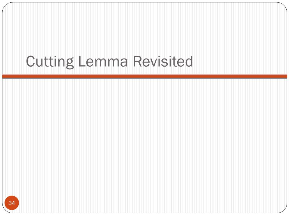 Cutting Lemma Revisited