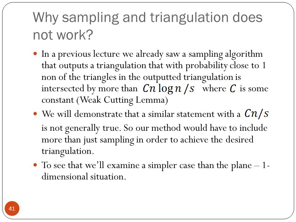 Why sampling and triangulation does not work