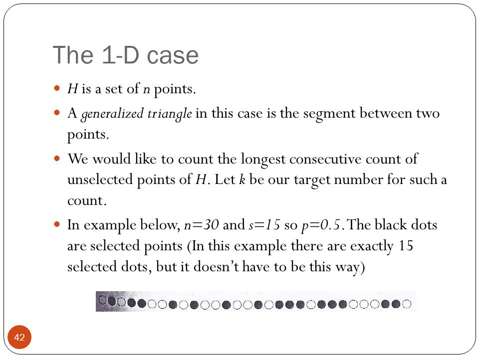 The 1-D case H is a set of n points.