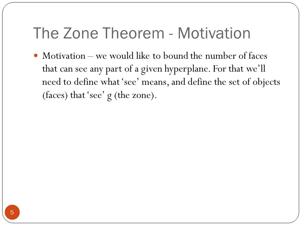 The Zone Theorem - Motivation
