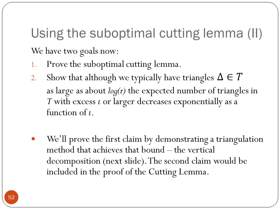 Using the suboptimal cutting lemma (II)