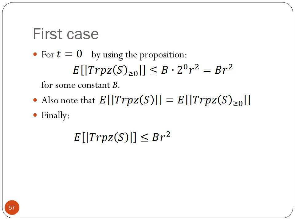 First case For by using the proposition: for some constant B.