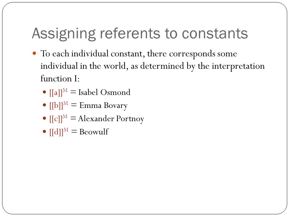 Assigning referents to constants