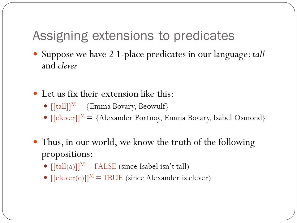 Assigning extensions to predicates