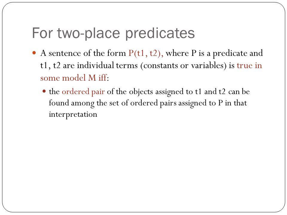 For two-place predicates