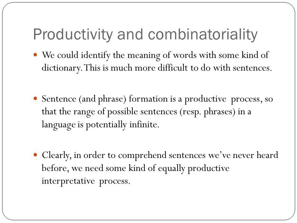 Productivity and combinatoriality