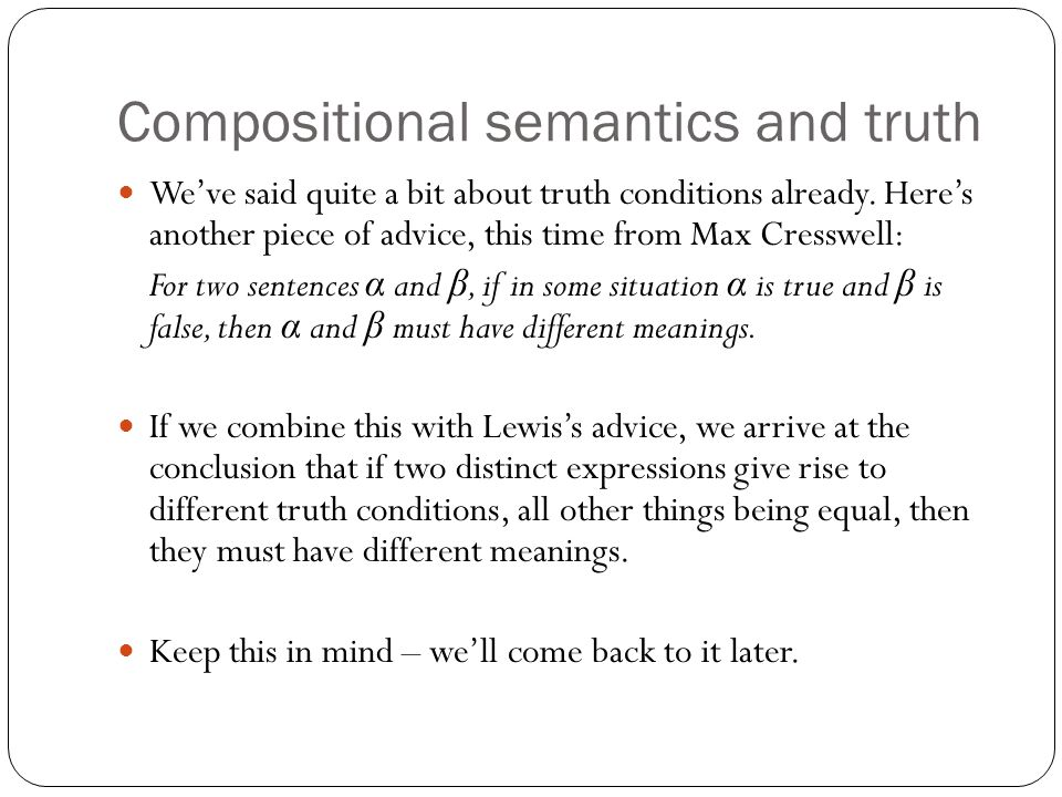 Compositional semantics and truth