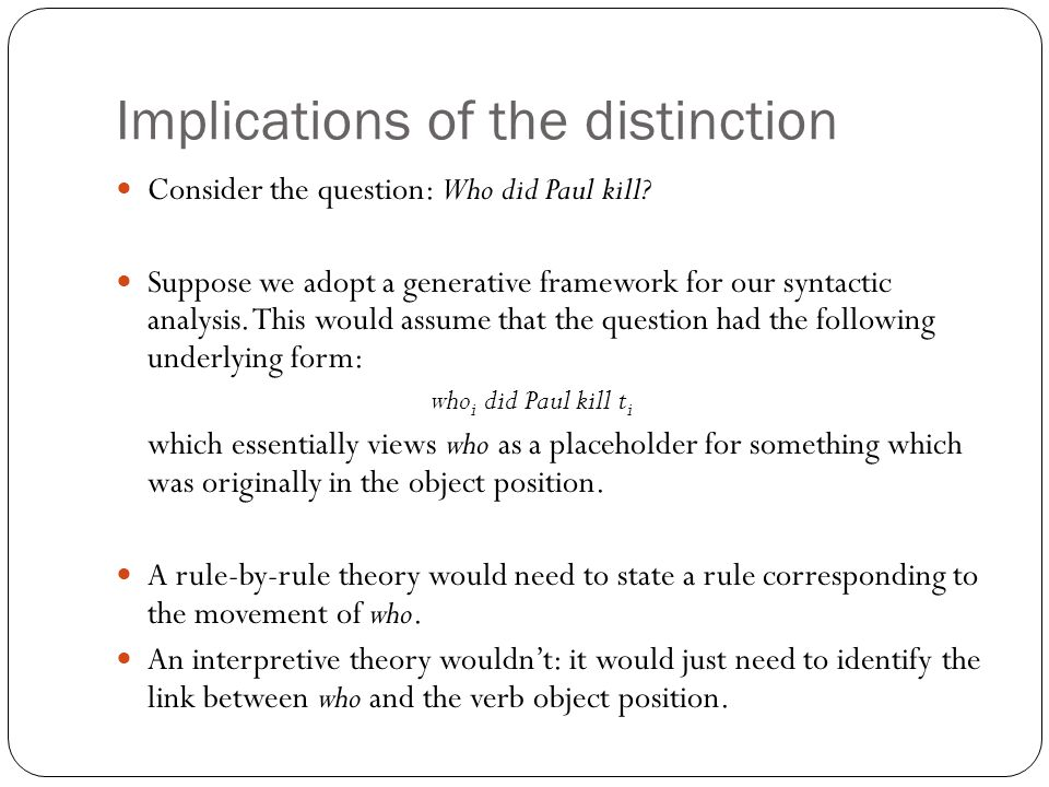 Implications of the distinction