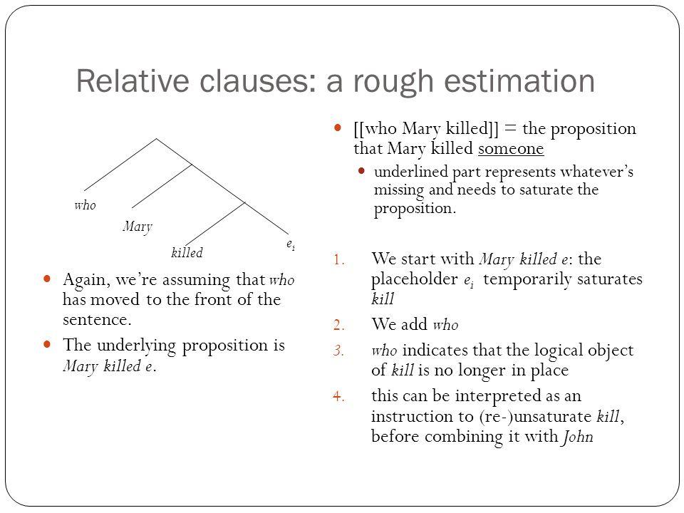 Relative clauses: a rough estimation