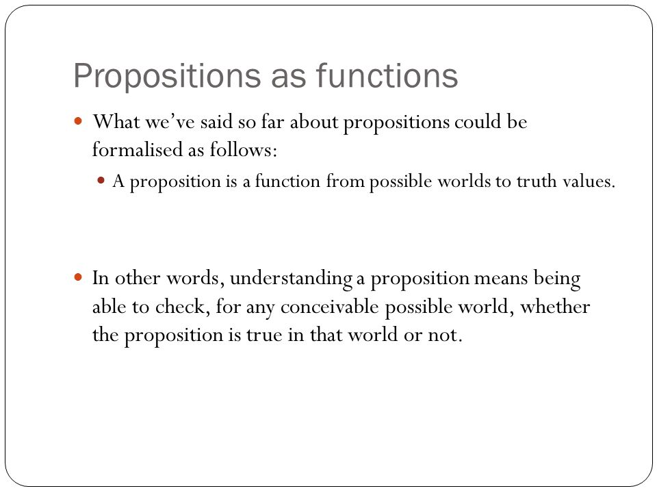 Propositions as functions