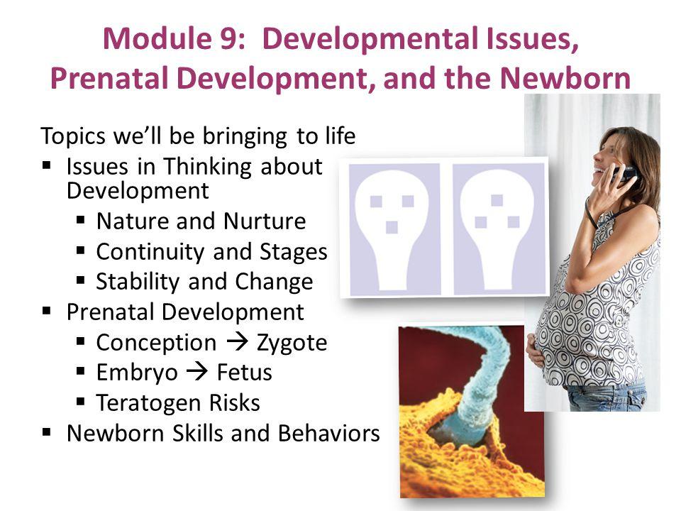 Module 9: Developmental Issues, Prenatal Development, and the Newborn