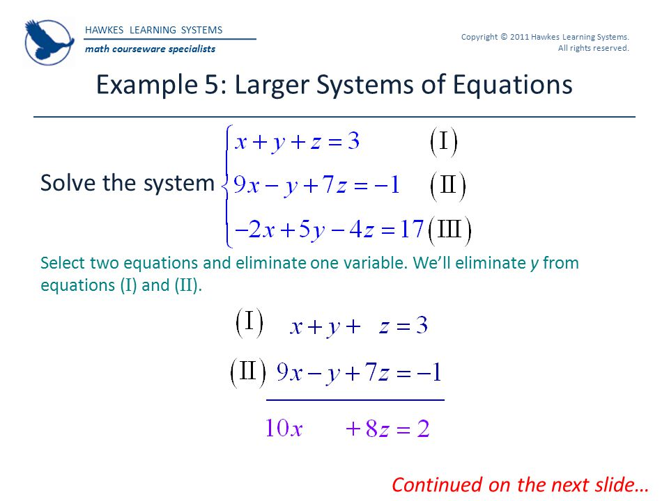 Example 5: Larger Systems of Equations