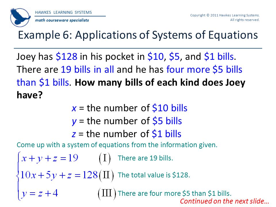 Example 6: Applications of Systems of Equations