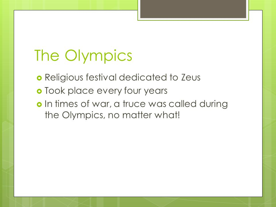 The Olympics Religious festival dedicated to Zeus