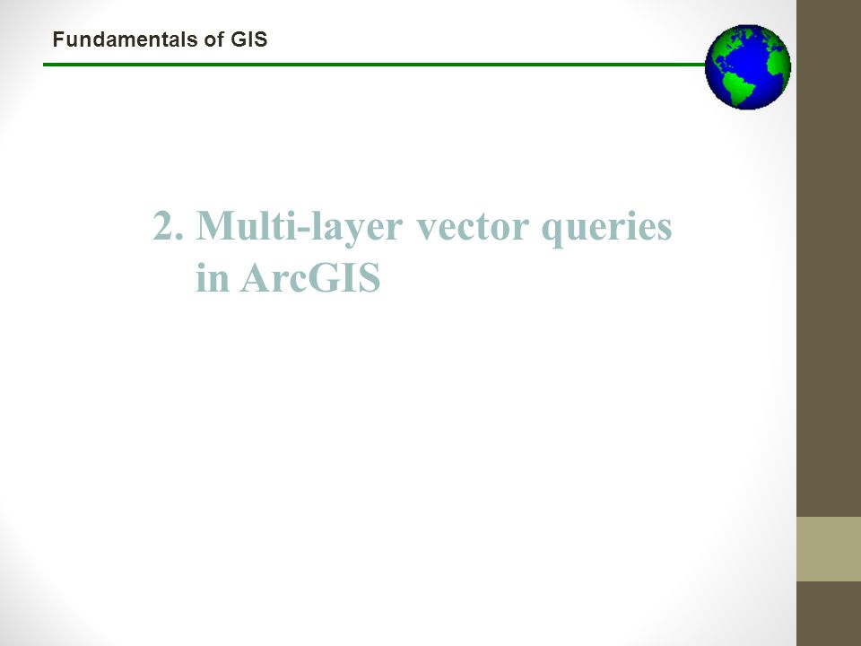2. Multi-layer vector queries in ArcGIS