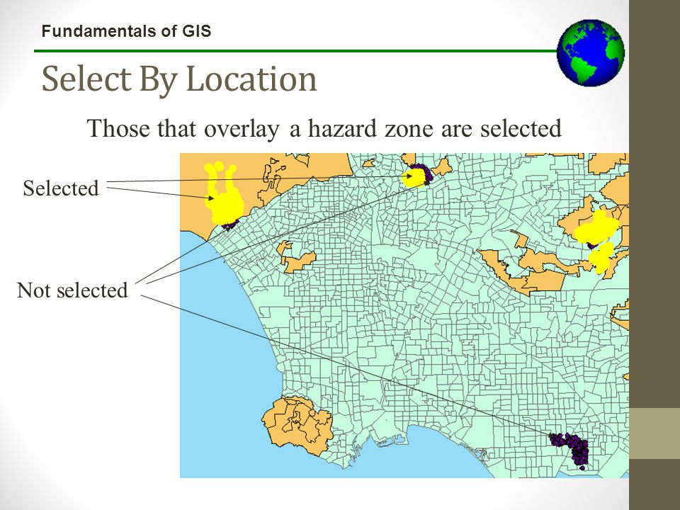 Select By Location Those that overlay a hazard zone are selected