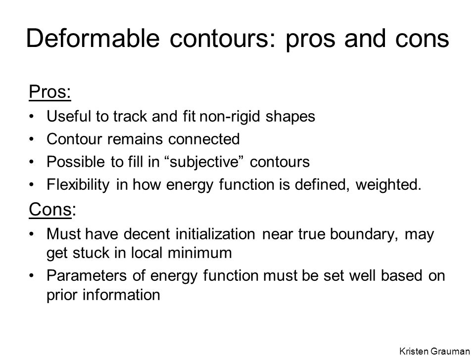 Deformable contours: pros and cons
