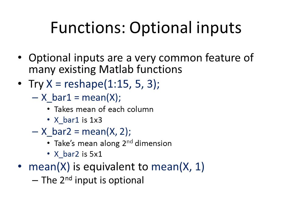 Functions: Optional inputs