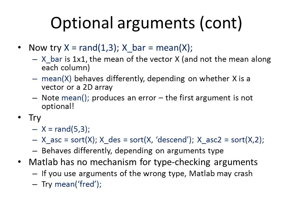 Optional arguments (cont)