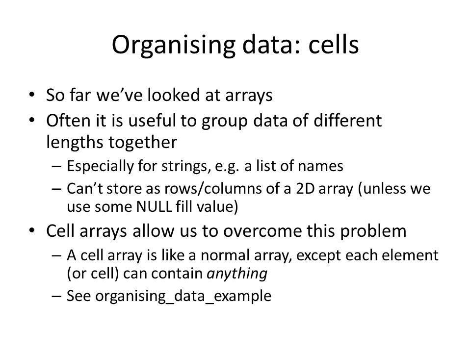 Organising data: cells