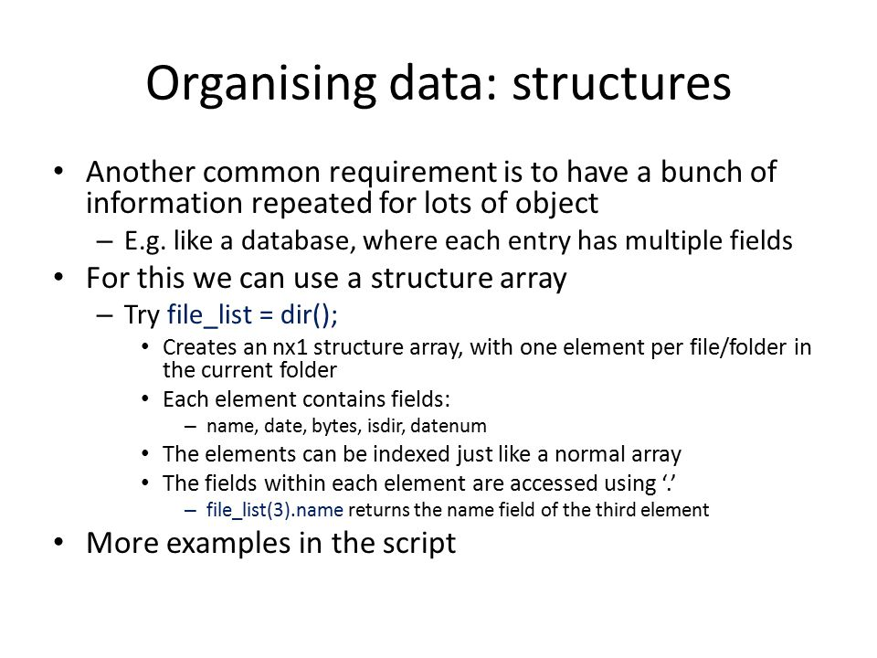 Organising data: structures
