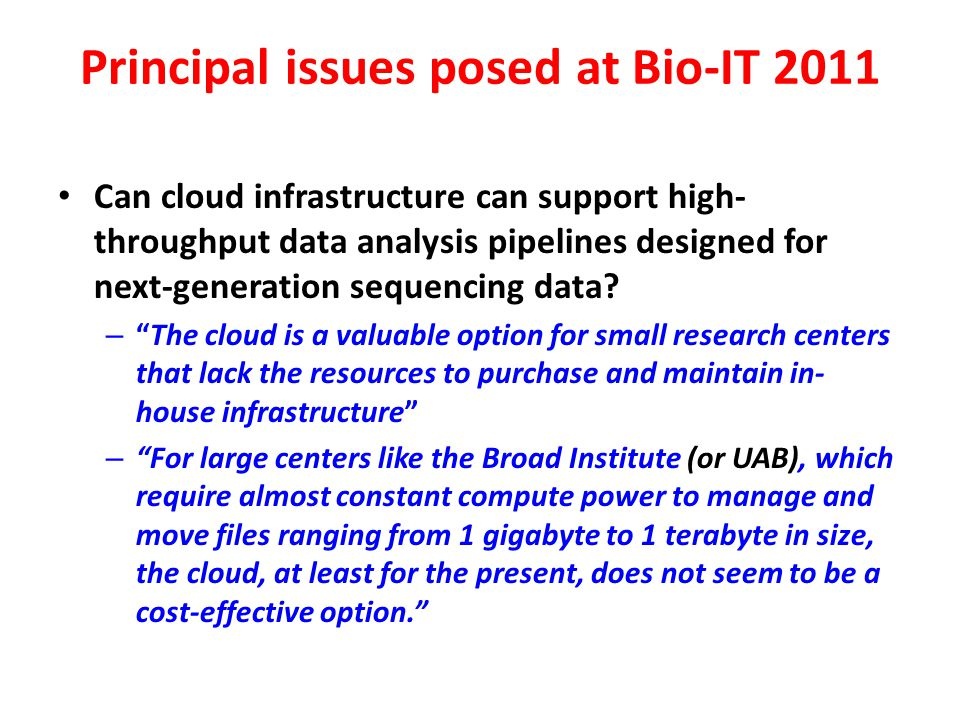Principal issues posed at Bio-IT 2011