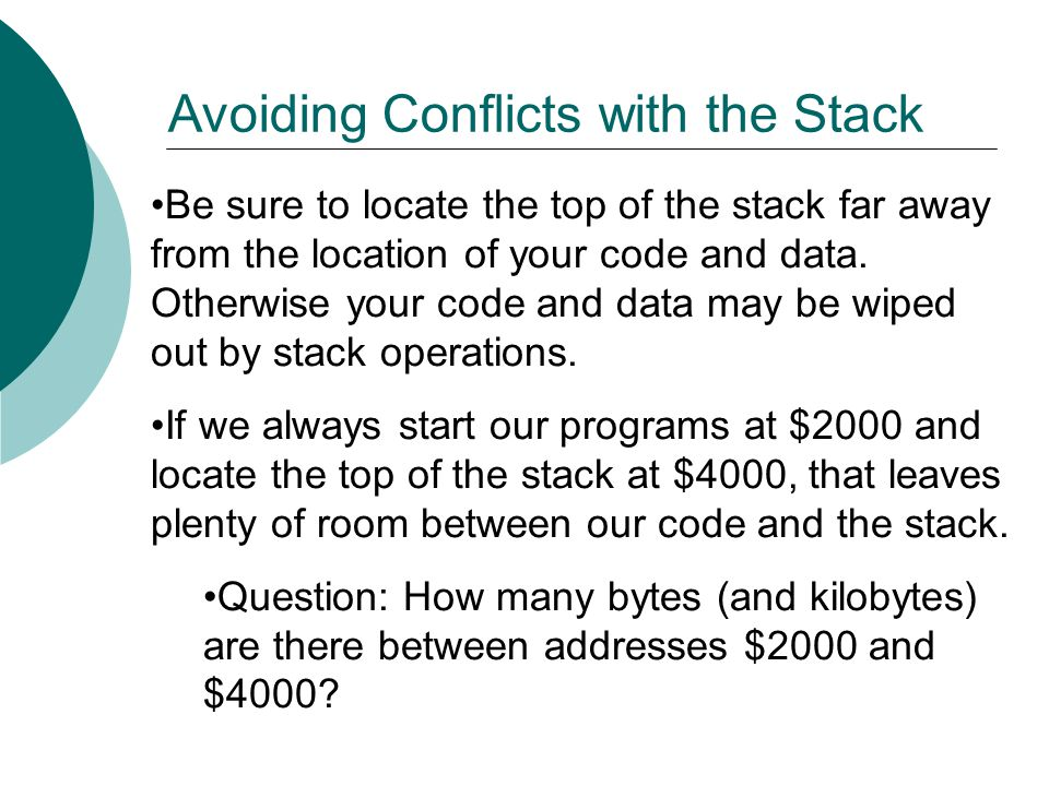 Avoiding Conflicts with the Stack