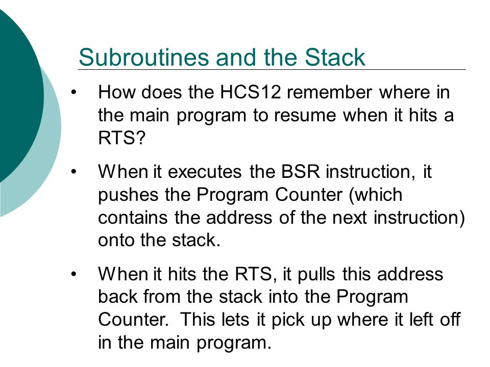 Subroutines and the Stack