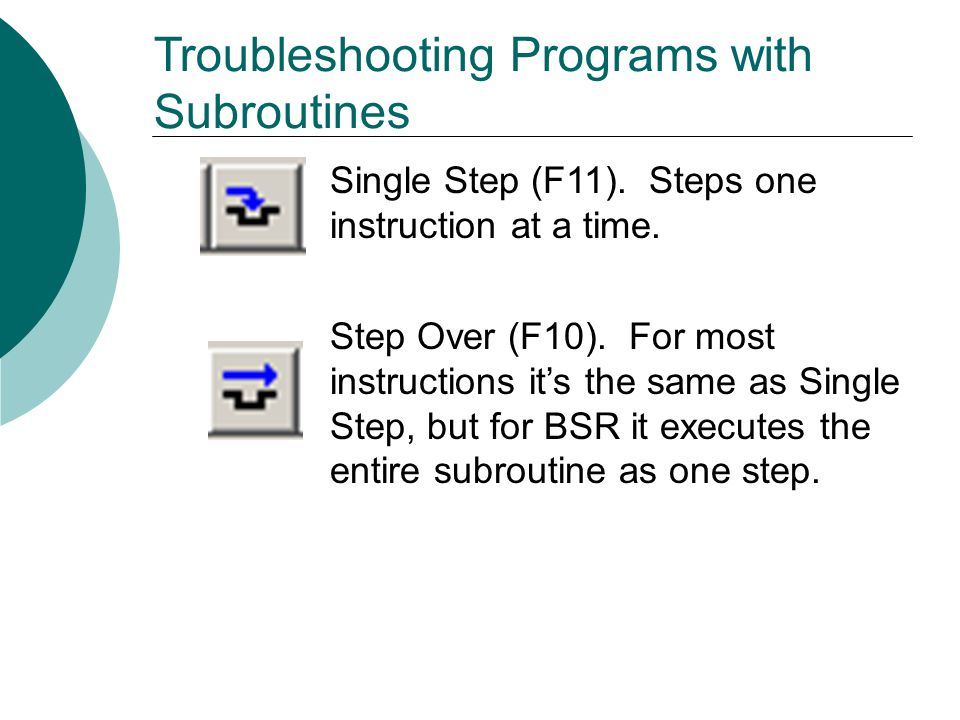 Troubleshooting Programs with Subroutines