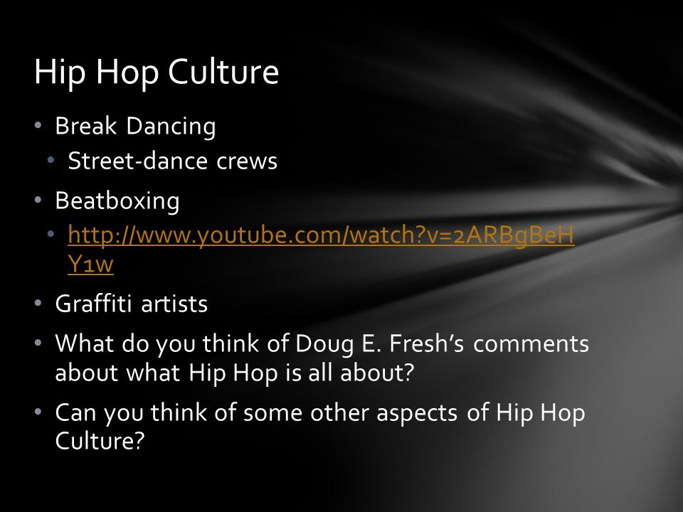 Hip Hop Culture Break Dancing Street-dance crews Beatboxing