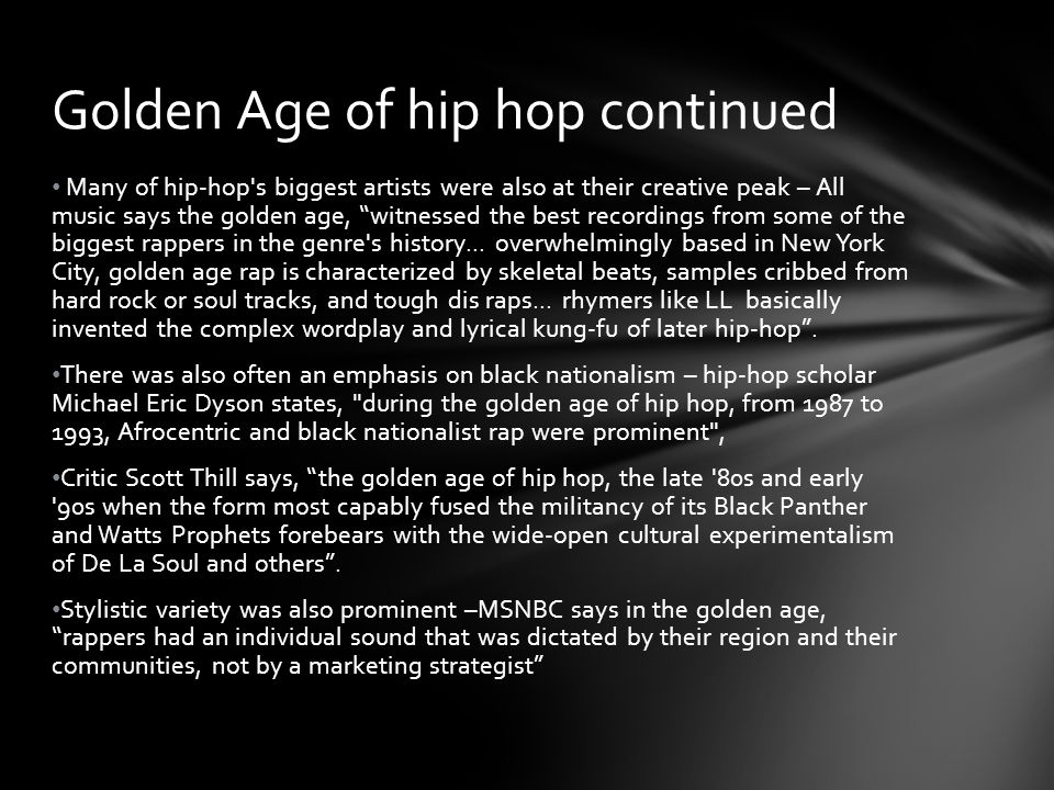 Golden Age of hip hop continued