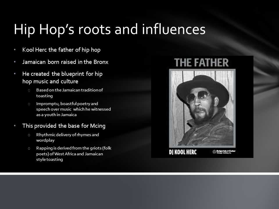 Hip Hop's roots and influences