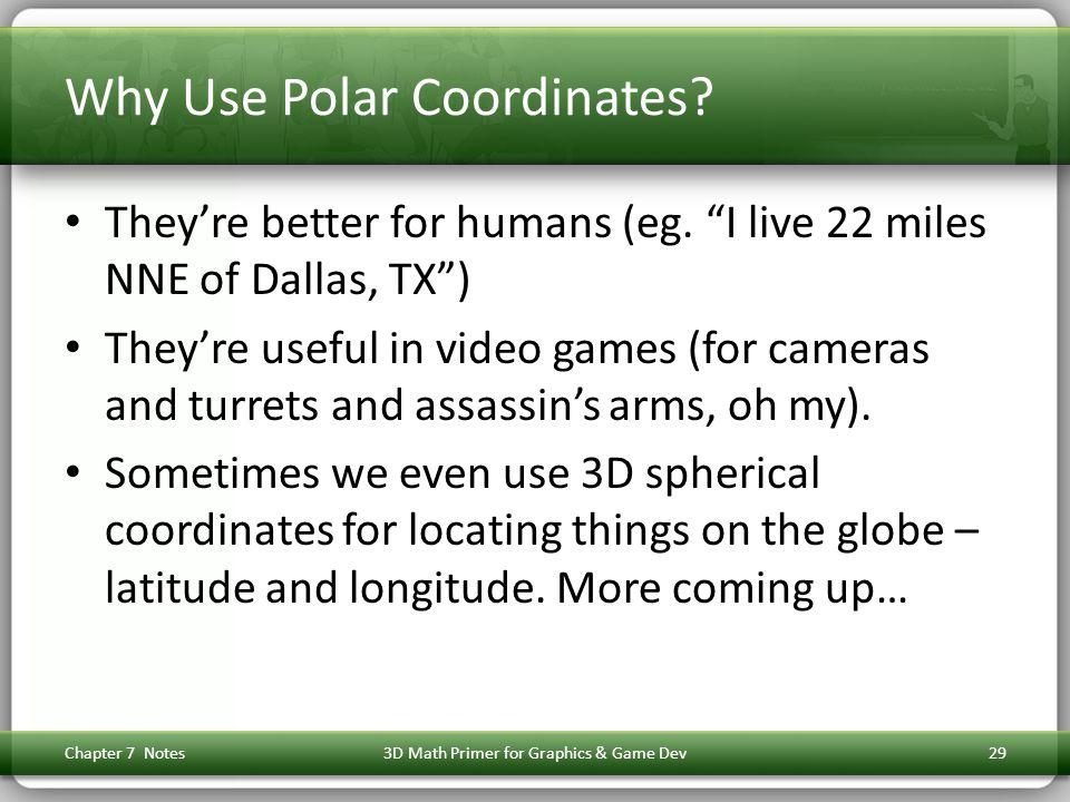 Why Use Polar Coordinates