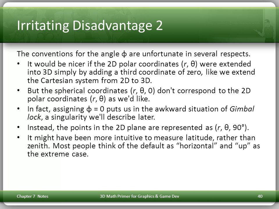 Irritating Disadvantage 2
