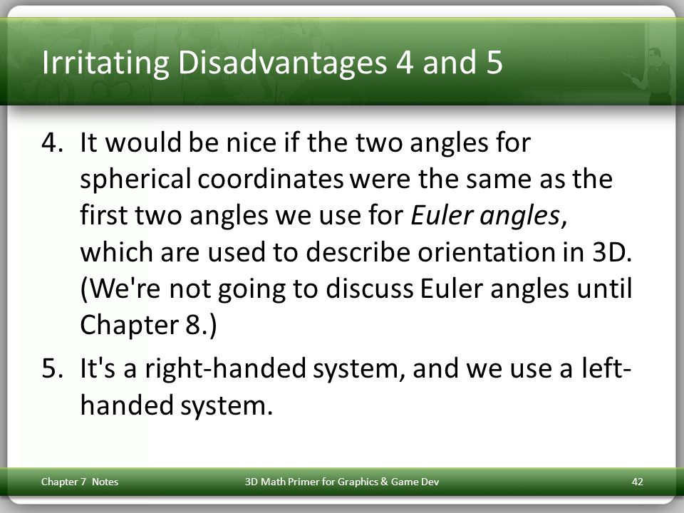 Irritating Disadvantages 4 and 5