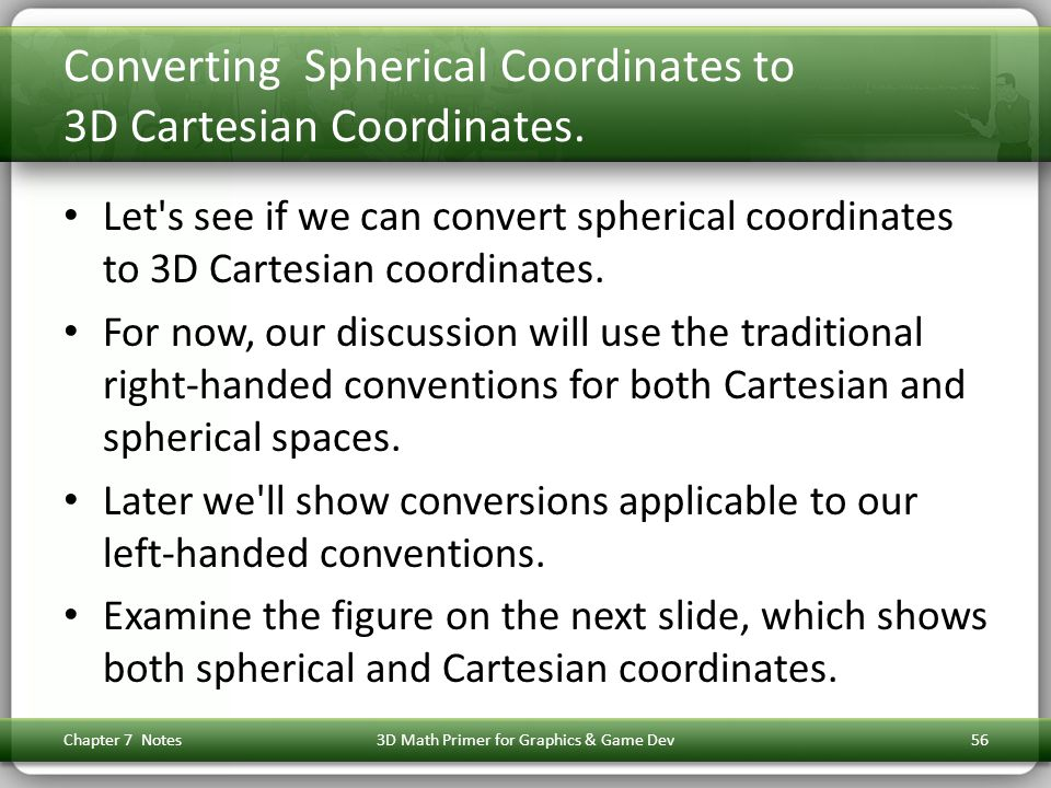 Converting Spherical Coordinates to 3D Cartesian Coordinates.