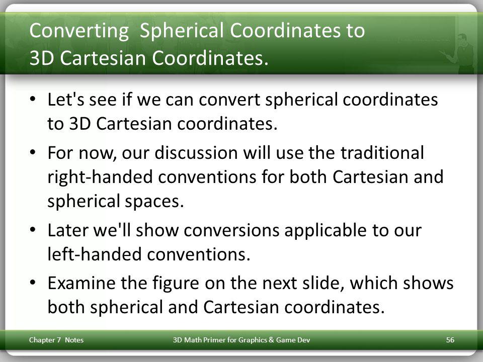 Converting Spherical Coordinates to 3D Cartesian Coordinates.