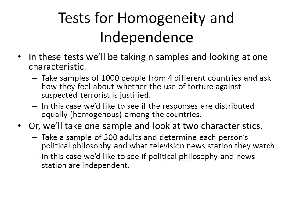 Tests for Homogeneity and Independence