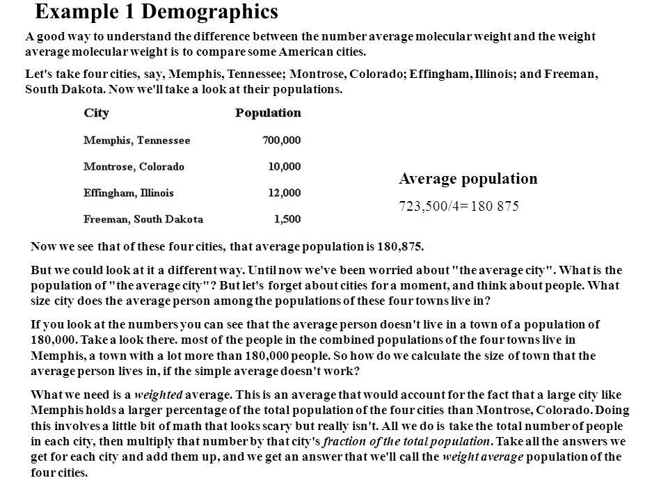Example 1 Demographics Average population 723,500/4= 180 875