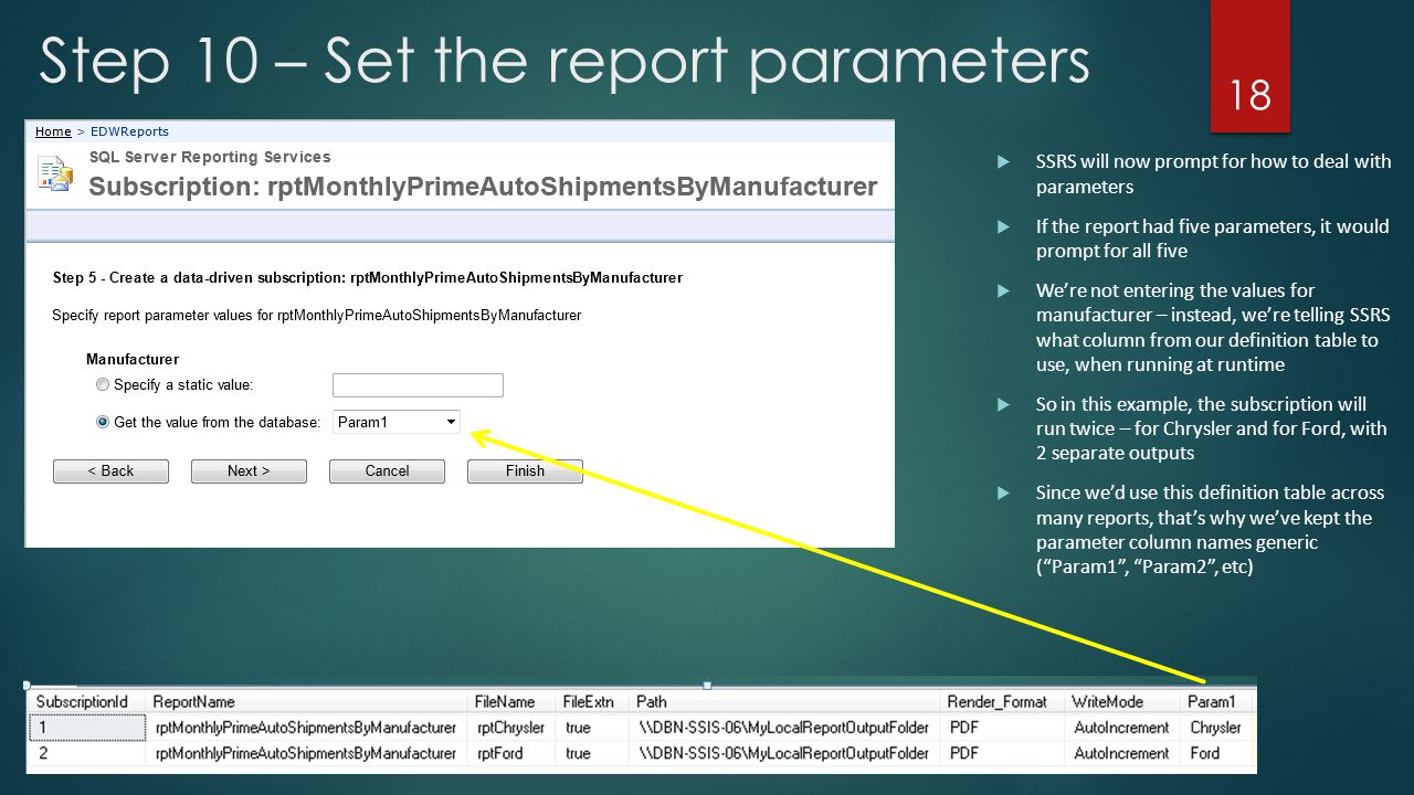 Step 10 – Set the report parameters