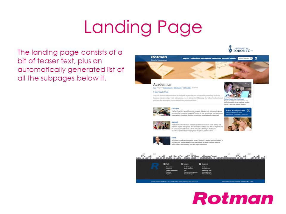 Landing Page The landing page consists of a bit of teaser text, plus an automatically generated list of all the subpages below it.