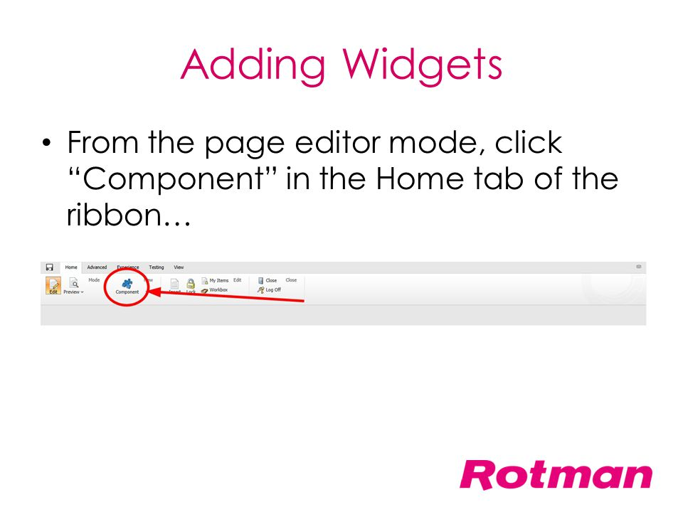 Adding Widgets From the page editor mode, click Component in the Home tab of the ribbon…