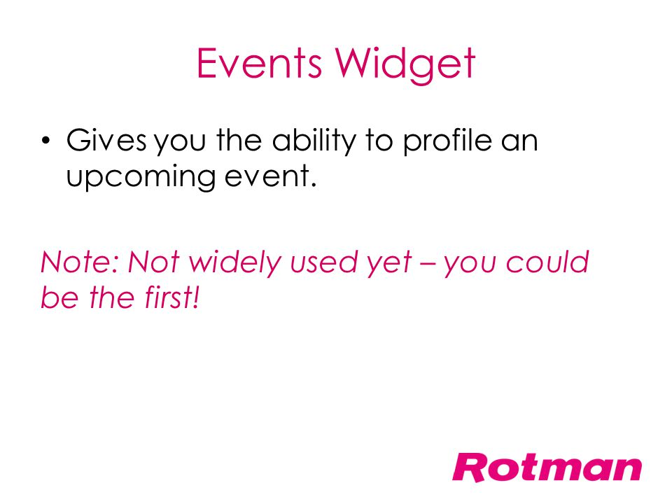 Events Widget Gives you the ability to profile an upcoming event.