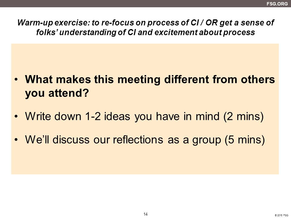 What makes this meeting different from others you attend