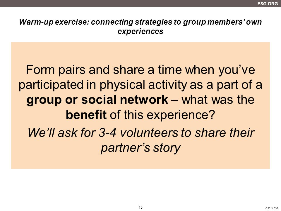 We'll ask for 3-4 volunteers to share their partner's story