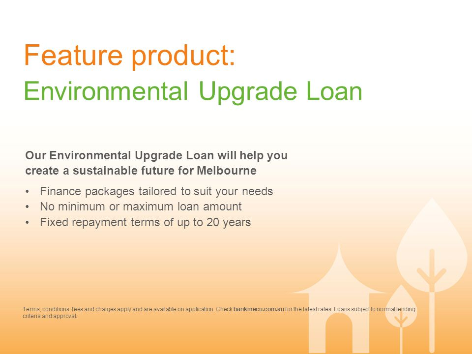 Feature product: Environmental Upgrade Loan