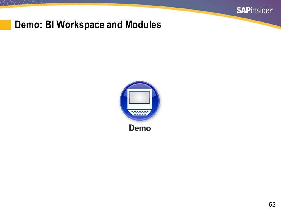 Who Gets to Do What The major decision for an SAP BI-driven enterprise is to determine who gets access to each tool.